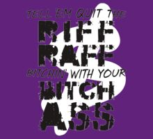 Tell 'Em Quit The Riff Raff [Dollar] | A$AP Clothing by FreshThreadShop