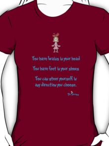 Yo have brains T-Shirt