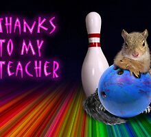 Thanks To My Teacher Squirrel by jkartlife