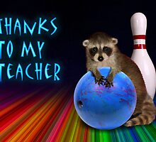 Thanks To My Teacher Raccoon by jkartlife