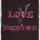 Love and Happiness by Sybille Sterk