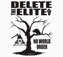 No World Order - Delete The Elite by mlike1