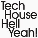 Tech House Hell Yeah! by DropBass