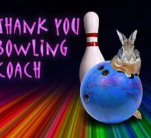 Thank You Bowling Coach Bunny by jkartlife