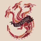 Fire & Blood  by Denisstiel
