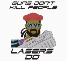 Guns Don't Kill People, Lazers Do - Major Lazer by N3ON