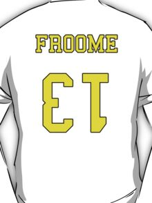 Froome 13 Jersey T-Shirt