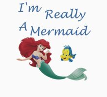 I'm Really A Mermaid by chrissy42