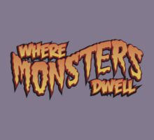Where Monsters Dwell by Monstermike