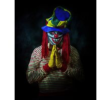 A Prayer for the Clowns Photographic Print