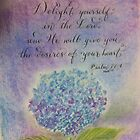"""Delight Yourself in the Lord"" by Melissa Goza"