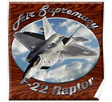 F-22 Raptor Air Supremacy Poster