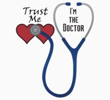 Trust Me I'm the Doctor (T-Shirt & Sticker) by PopCultFanatics