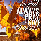 Give Thanks Always by Jeri Stunkard
