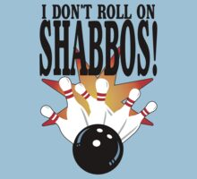 I Don't Roll On Shabbos by printproxy