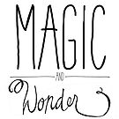 Magic and Wonder by Franchesca Cox