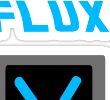 I don't give a FLUX shirt Sticker