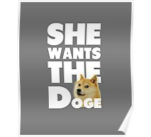 She Wants The Doge Poster
