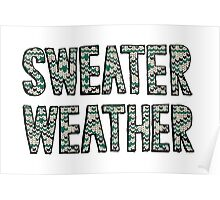 Sweater Weather Poster