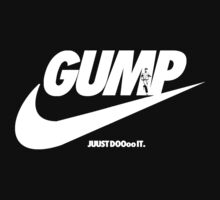 Gump-Just Do It. by MetroKab