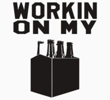 Workin' On My Sixpack.  Funny Part T shirt. by printproxy
