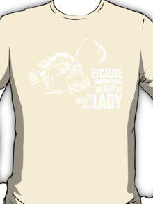 Light up that lady T-Shirt