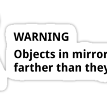 Objects in mirror (small, black) Sticker