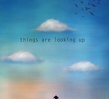 Things are looking up by Amanda  Cass
