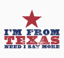 I'm From Texas by e2productions