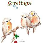 3 Little Birds - Season's Greetings! by Maree  Clarkson