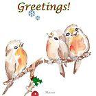 3 Little Birds - Season's Greetings! by Maree  Clarkson