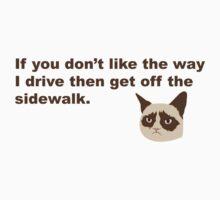 Get Off The Sidewalk! by Kaelyn Daughetee