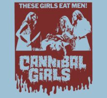 CANNIBAL GIRLS (B MOVIE) by BungleThreads