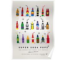 My SUPER SODA POPS No-00 Poster