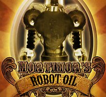Mortimors Robot Oil. by Christian Clarke