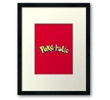 Poke-holic - Pokemon Shirt Framed Print