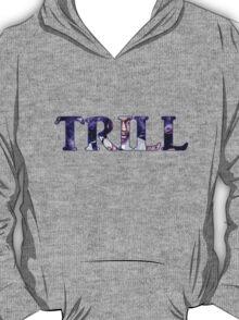 Trill - Asap T-Shirt