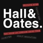 Hall & Oates. (Now in White) by GenialGrouty