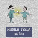 Nikola Tesla & You by Marconi Rebus