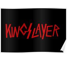 Kingslayer Poster
