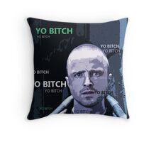 Jesse Pinkman - Yo Bitch Throw Pillow