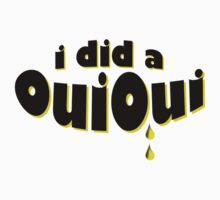 I did a OuiOui by CellDivisionLab