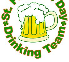 St. Patrick's Day Drinking Team by kwg2200