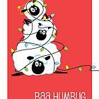 Bah Humbug by christymcnutt