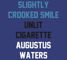 TFIOS - Slightly Crooked Smile, Unlit Sigarette, Augustus Waters by Connie Yu