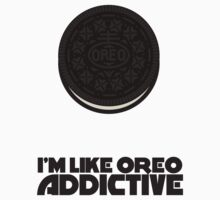 I'm Like Oreo Addictive by Siemek