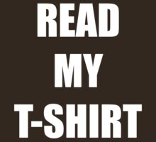 READ MY T-SHIRT by SianGilsenan