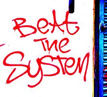 Beat The System Unique Urban  by Vincent J Newman