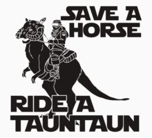 Star Wars - Save a Horse, Ride a Tauntaun by kelvclothing