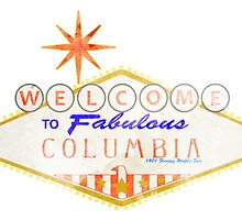 Welcome to Columbia 1 - Print by Adam Angold